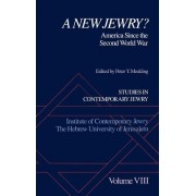 A New Jewry? by Dr Israel Goldstein Professor of History of Zionism and the State of Israel and Chairman of Political Science Department Peter Y Medding