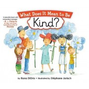 What Does It Mean To Be Kind? by Stephane Jorisch
