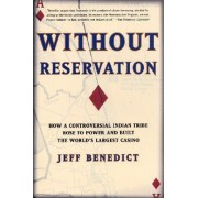 Without Reservation by Jeff Benedict