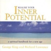 Realise Your Inner Potential by Dr. George King