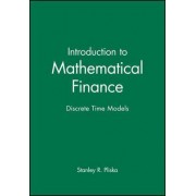 Introduction to Mathematical Finance by S.R. Pliska