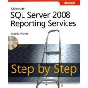 Microsoft SQL Server 2008 Reporting Services Step by Step by Stacia Misner