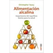 CHRISTOPHER VASEY ALIMENTACIÓN ALCALINA. LA IMPORTANCIA DEL EQUILIBRIO ÁCIDO-BÁSICO PARA LA SALUD. (Plus Vitae)