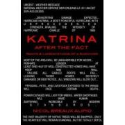 Katrina After the Fact by Nicol Breaux Alipio