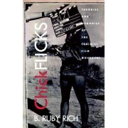 Chick Flicks by B. Ruby Rich