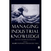 Managing Industrial Knowledge by Ikujiro Nonaka