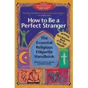 How to be a Perfect Stranger by Stuart Matlins