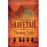 Shavetail by Mr Thomas Cobb