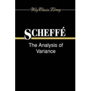 The Analysis of Variance by H. Scheffe