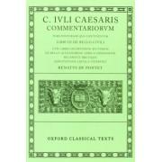 Caesar Commentarii. II. (Civil War): (Bellum Civile, Cum Libris Incertorum Auctorum De Bello Alexandrino, Africo, Hispaniensi) v.2 by Julius Caesar