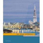 New London Architecture 2 by Kenneth Powell