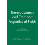 Thermodynamic and Transport Properties of Fluids 5E by G. F. C. Rogers