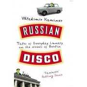 Russian Disco by Wladimir Kaminer