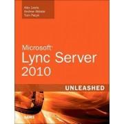 Microsoft Lync Server 2010 Unleashed by Alex Lewis