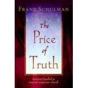The Price of Truth by Jacob Frank Schulman
