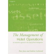 The Management of Hotel Operations by Andrew John Lockwood