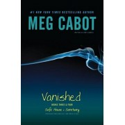 Vanished Books Three & Four by Meg Cabot