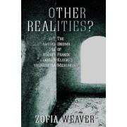 Other Realities?: The Enigma of Franek Kluski's Mediumship by Zofia Weaver
