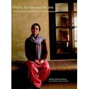 Origins, Journeys and Returns by Toby Alice Volkman