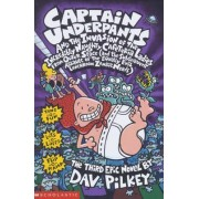 Captain Underpants and the Invasion of the Incredibly Naughty Cafeteria Ladies from Outer Space: Bk. 3 by Dav Pilkey