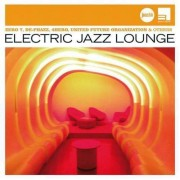 Artisti Diversi - Electric Jazz Lounge- J.. (0602498770962) (1 CD)