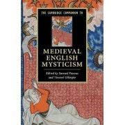 The Cambridge Companion to Medieval English Mysticism by Samuel Fanous