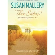 Three Sisters by Susan Mallery