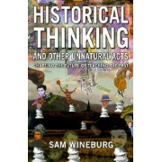 Historical Thinking by Samuel S. Wineburg