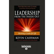 Leadership from the Inside Out by Kevin Cashman