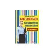 Ghid orientativ-2012 - Planificarea activitatilor de invatare din gradinita - grupa mare.