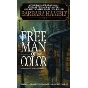 Free Man of Color by Barbara Hambly