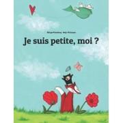 Je Suis Petite, Moi ? by Philipp Winterberg