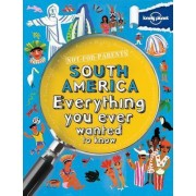 Not for Parents South America by Lonely Planet