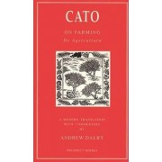 On Agriculture: De Agricultura by Cato