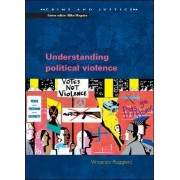 Understanding Political Violence by Vincenzo Ruggiero