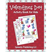 Valentines Day Activity Book for Kids by My Day Books