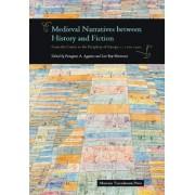 Medieval Narratives Between History & Fiction by Panagiotis A. Agapitos