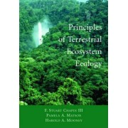 Principles of Terrestrial Ecosystem Ecology by F. Stuart Chapin