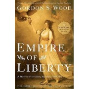Empire of Liberty by Gordon S. Wood
