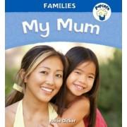 Popcorn: Families: My Mum