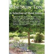 The Story Tree; a Selection of Short Stories by Linda Louisa Dell