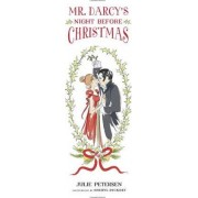 Mr. Darcy's Night Before Christmas by Julie Petersen