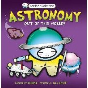 Astronomy Out of This World by Dan Green
