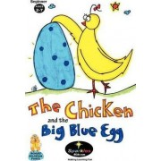 The Chicken & the Big Blue Egg by Sparkles