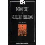 Introducere In Sociologia Religiilor - Max Weber