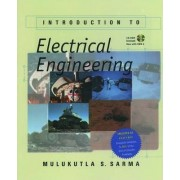 Introduction to Electrical Engineering by Mulukutla S. Sarma