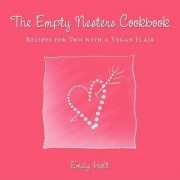 The Empty Nesters Cookbook by Emily Holt