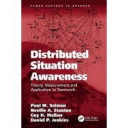 Distributed Situation Awareness by Paul M. Salmon