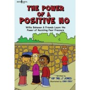 The Power of a Positive No by Kip Jones