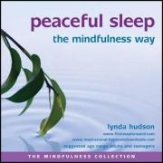 Peaceful Sleep the Mindfulness Way by Lynda Hudson